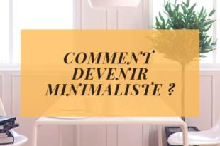 https://gerer-mon-budget.fr/wp-content/uploads/2019/05/COMMENT-DEVENIR-MINIMALISTE