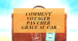 Comment voyager pas cher grâce au car