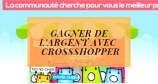 Gagner de l'argent avec le comparateur de prix collaboratif CrossShopper