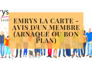Emrys la carte - Avis d'un Membre (Arnaque ou Bon Plan)