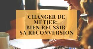 Changer de métier_ bien réussir sa reconversion
