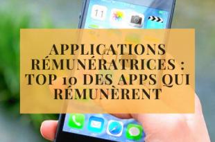 Applications rémunératricesTop10 des apps qui rémunèrent